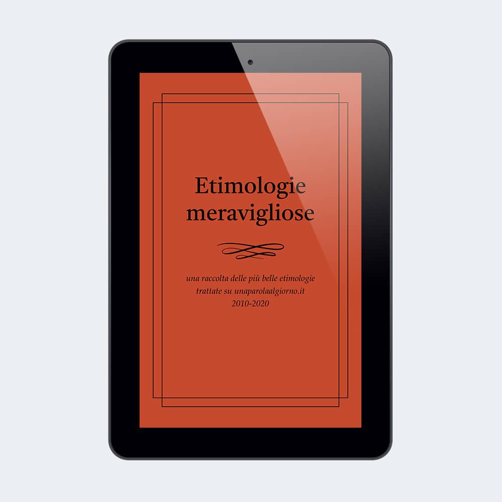 Etimologie meravigliose - ebook