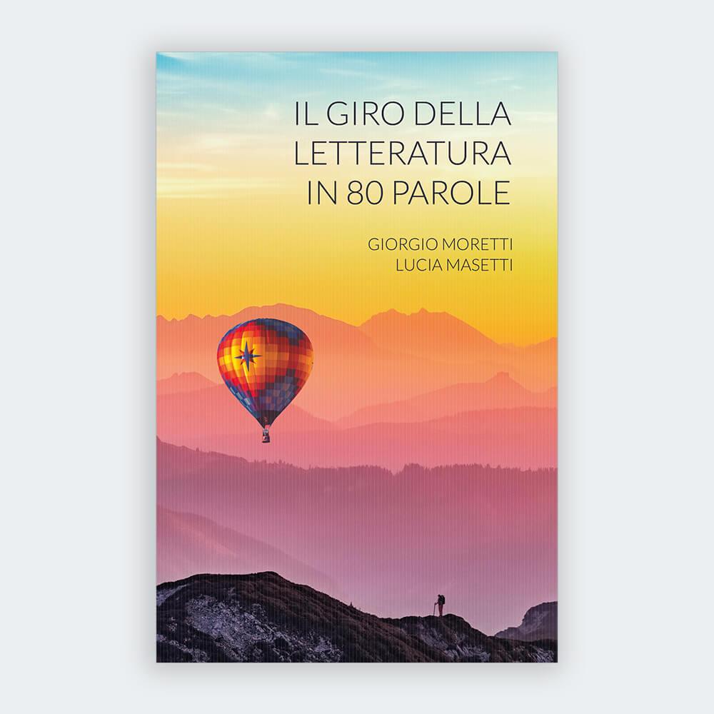 Il giro della letteratura in 80 parole